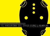 EL ANEURISMA DEL CHICO PUNK VOL. 01