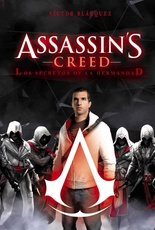 ASSASSINS CREED: LOS SECRETOS DE LA HERMANDAD