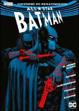 ALL STAR BATMAN TOMO 03 EL PRIMER ALIADO