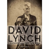 DAVID LYNCH CRUZANDO LA CORTINA ROJA
