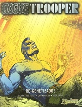 ROGUE TROOPER 05. RE-GENETIZADOS