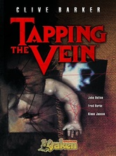 CLIVE BARKER'S TAPPING THE VEIN VOL. 01