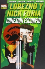 LOBEZNO & NICK FURIA.  ESCORPIO (MARVEL GOLD)