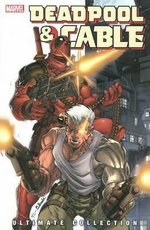 DEADPOOL & CABLE ULTIMATE COLLECTION BOOK 01 (ENGLISH)