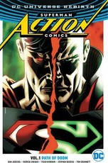 SUPERMAN ACTION COMICS VOL. 01 PATH OF DOOM -REBIRTH- (ENGLISH)