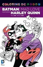COLORING DC BATMAN MAD LOVE FEAT. HARLEY QUINN (ENGLISH)