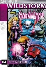 ARCHIVOS WILDSTORM: STORMWATCH 4. Destino final (4 de 7)