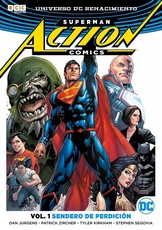 ACTION COMICS VOL. 01: SENDERO DE PERDICION