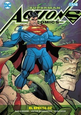 ACTION COMICS VOL. 05: EL EFECTO OZ (ULTIMO TOMO)