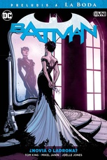 BATMAN VOL. 06: NOVIA O LADRONA