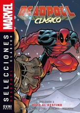 DEADPOOL CLASICO VOL. 01: RETO AL DESTINO