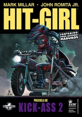 HIT-GIRL PRECUELA DE KICK-ASS 2 **REEDICION**