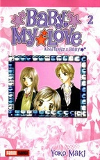 BABY, MY LOVE 02 (COMIC MANGA)