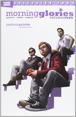 MORNING GLORIES 03. INSTITUTO PRISION (CULT COMICS