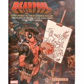 DEADPOOL: DIBUJANDO EL MERCENARIO BOCON
