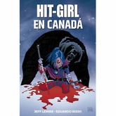 HIT-GIRL 02: HIT-GIRL IN CANADA