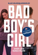 AMOR LOCO NUNCA MUERE-BAD BOY´S GIRL 3