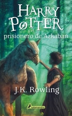 HARRY POTTER 03 Y EL PRISIONERO DE AZKABAN