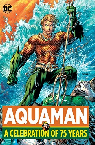 AQUAMAN A CELEBRATION OF 75 YEARS (ENGLISH)