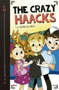 THE CRAZY HAACKS 02 Y EL MISTERIO DEL ANILLO